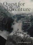 THE QUEST FOR ADVENTURE: REMARKABLE FEATS OF EXPLORATION AND ADVENTURE