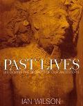 Past Lives Unlocking the Secrets of Our Ancestors