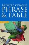 Brewer's Concise Dictionary of Phrase and Fable (Cassell Value)