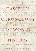 Cassell's Chronology Of World History Dates, Events And Ideas That Made History