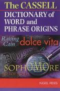 Cassell's Dictionary of Word & Phrase Origins