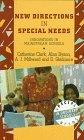 New Directions in Special Needs: Innovation in Mainstream Schools (Special Needs in Ordinary...