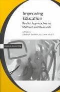 Improving Education Realist Approaches to Method and Research