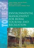 Environmental Management for Rural Tourism and Recreation - John Tribe - Paperback