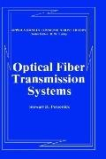 Optical Fiber Transmission Systems