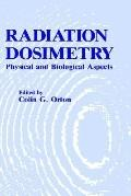 Radiation Dosimetry Physical and Biological Aspects