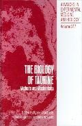 Biology of Taurine Methods and Mechanisms