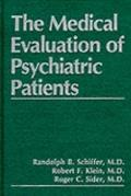 Medical Evaluation of Psychiatric Patients