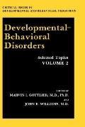 Developmental Behavioral Disorders Selected Topics