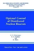 Optimal Control of Distributed Nuclear Reactors