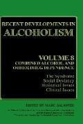 Recent Developments in Alcoholism Combined Alcohol and Other Drug Dependence  The Syndrome, ...
