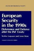 European Security in the 1990s Deterrence and Defense After the Inf Treaty