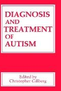 Diagnosis and Treatment of Autism