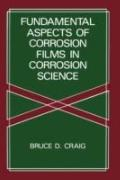 Fundamental Aspects of Corrosion Films in Corrosion Science