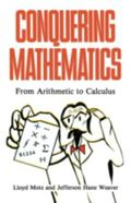 Conquering Mathematics: From Arithmetic to Calculus - Lloyd Motz - Hardcover