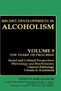 Recent Developments in Alcoholism Children of Alcoholics  Genetic Predisposition, Fetal Alco...