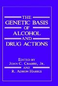 Genetic Basis of Alcohol and Drug Actions