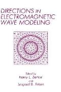 Directions in Electromagnetic Wave Modeling