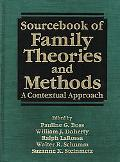 Sourcebook of Family Theories and Methods A Contextual Approach