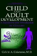 Child and Adult Development A Psychoanalytic Introduction for Clinicians