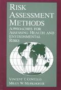 Risk Assessment Methods Approaches for Assessing Health and Environmental Risks
