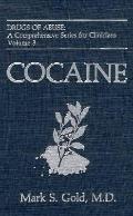Cocaine, Vol. 3 - Mark S. Gold - Hardcover - VOL 3