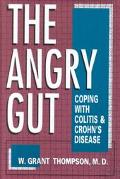 Angry Gut Coping With Colitis and Crohn's Disease