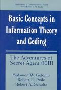 Basic Concepts in Information Theory and Coding The Adventures of Secret Agent 00111