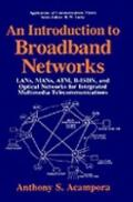 Introduction to Broadband Networks Lans, Mans, Atm, B-Isdn, and Optical Networks for Integra...
