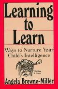 Learning to Learn: Ways to Nurture Your Child's Intelligence