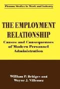 Employment Relationship Causes and Consequences of Modern Personnel Administration