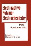 Electroactive Polymer Electrochemistry Part I  Fundamentals