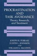 Procrastination and Task Avoidance Theory, Research, and Treatment