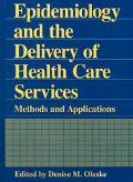 Epidemiology+deliv.of Health Care Serv.