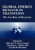 Global Energy Demand in Transition The New Role of Electricity