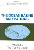 Ocean Basins and Margins The Tethys Ocean