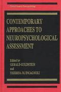 Contemporary Approaches to Neuropsychological Assessment