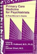 Primary Care Medicine for Psychiatrists A Practitioner's Guide