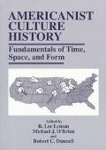 Americanist Culture History Fundamentals of Time, Space, and Form