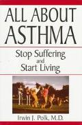 All About Asthma Stop Suffering and Start Living