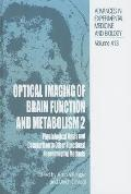 Optical Imaging of Brain Function and Metabolism 2 Physiological Basis and Comparison to Oth...