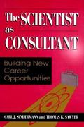 Scientist As Consultant Building New Career Opportunities