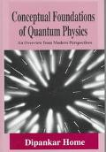 Conceptual Foundations of Quantum Physics An Overview from Modern Perspectives