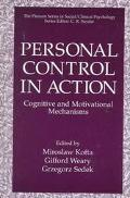 Personal Control in Action Cognitive and Motivational Mechanisms
