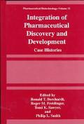 Integration of Pharmaceutical Discovery and Development Case Histories