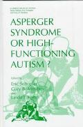 Asperger Syndrome or High-Functioning Autism?
