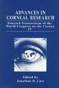 Advances in Corneal Research Selected Transactions of the World Congress on the Cornea IV