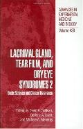 Lacrimal Gland, Tear Film, and Dry Eye Syndromes 2 Basic Science and Clinical Relevance