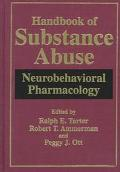 Handbook of Substance Abuse Neurobehavioral Pharmacology