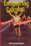 Conquering Calculus The Easy Road to Understanding Mathematics